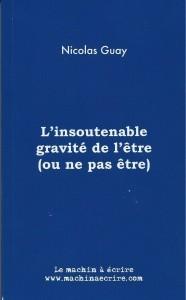 L'Insoutenable Gravité de l'être (ou ne pas être), 2015, couverture