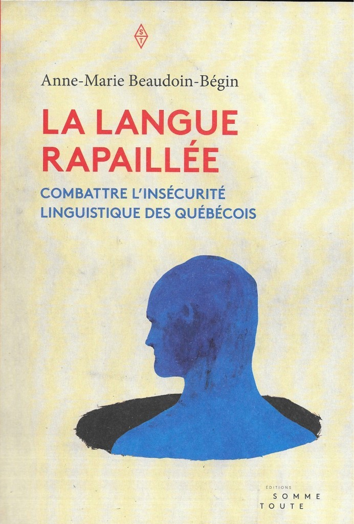 Anne-Marie, Beaudoin-Bégin, la Langue rapaillée, 2015, couverture