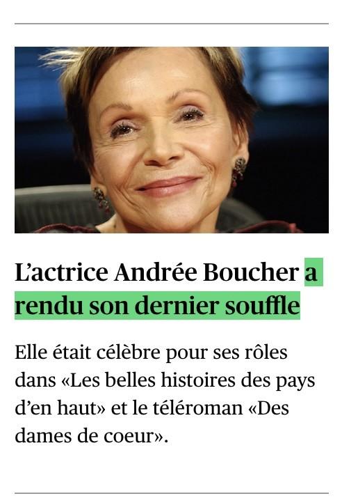 «L'actrice Andrée Boucher a rendu son dernier souffle», le Devoir, 1er octobre 2021