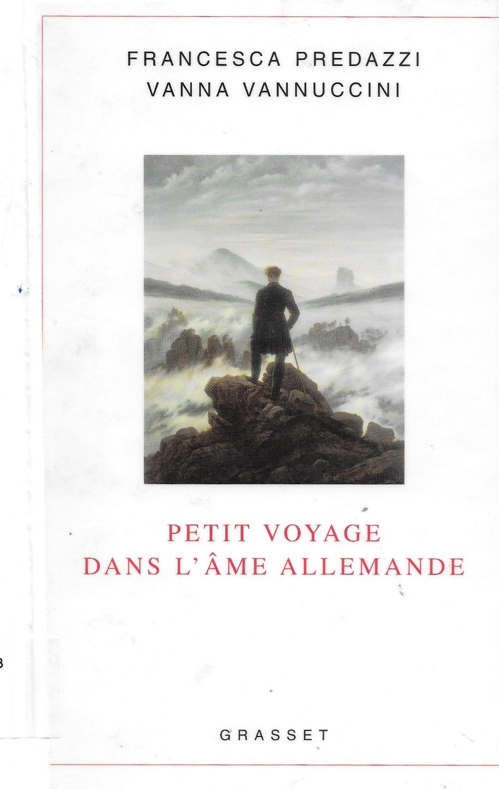Francesca Predazzi et Vanna Vannuccini, Petit voyage dans l'âme allemande, 2007, couverture