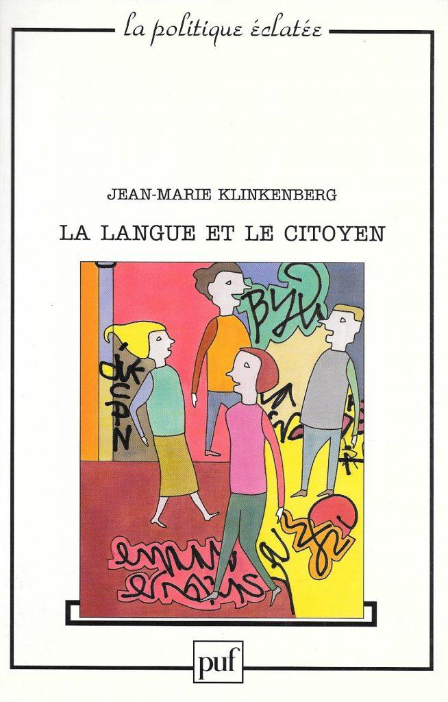 Jean-Marie Klinkenberg, la Langue et le citoyen, 2001, couverture