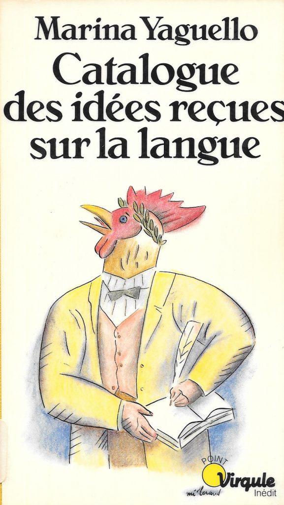 Marina Yaguello, Catalogue des idées reçues sur la langue, 1988, couverture
