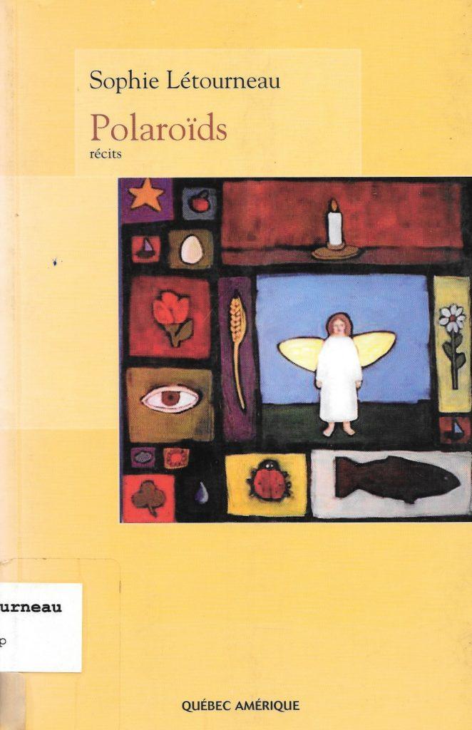 Sophie Létourneau, Polaroïds, 2006, couverture