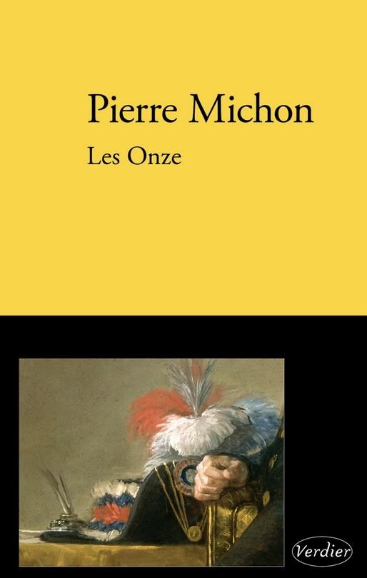 Pierre Michon, les Onze, 2009, couverture