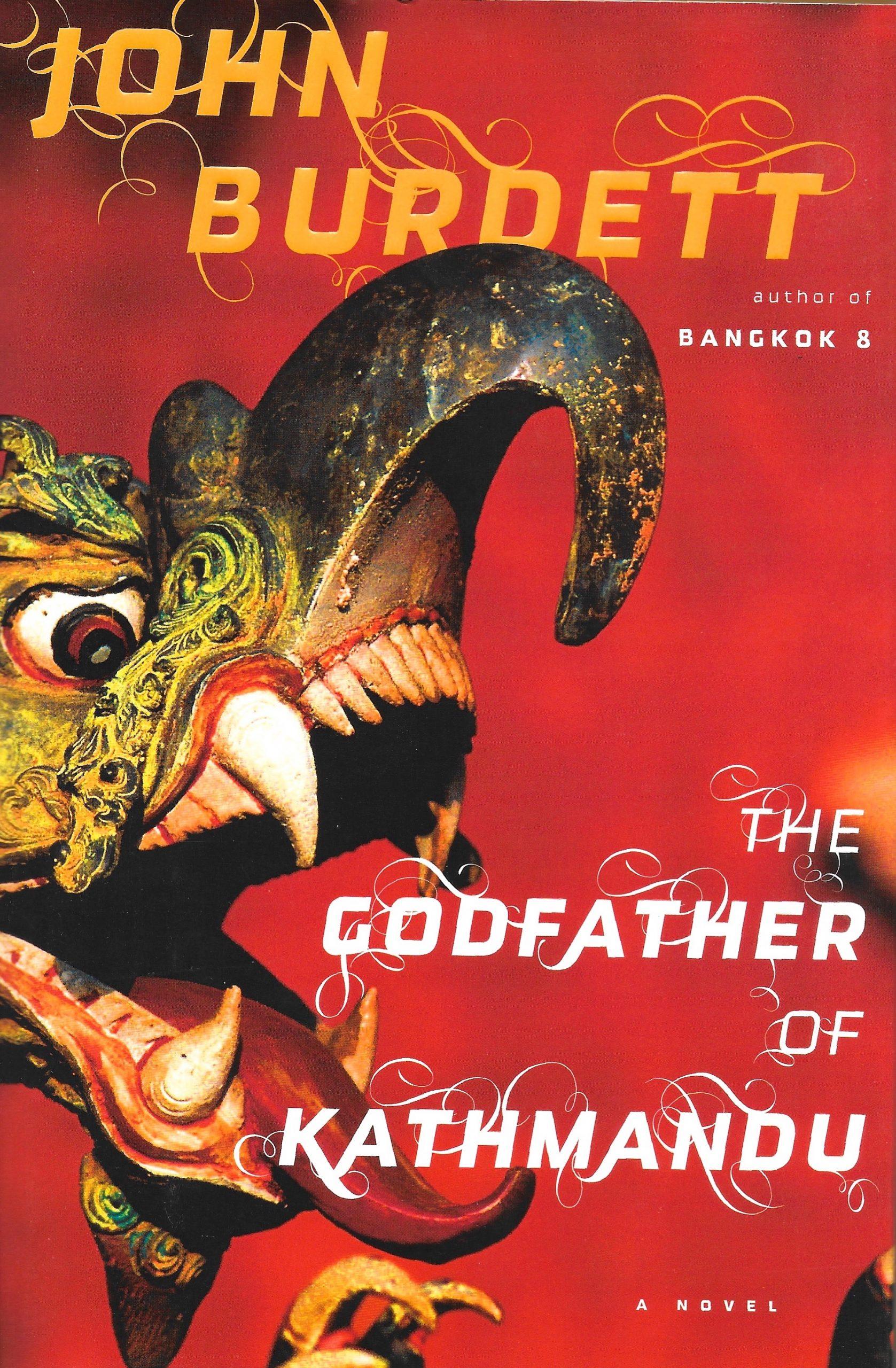 John Burdett, The Godfather of Kathmandu, 2010, couverture