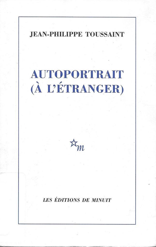 Jean-Philippe Toussaint, Autoportrait (à l'étranger), 2000, couverture