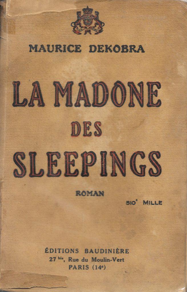 Maurice Dekobra, la Madone des sleepings, 1925, couverture