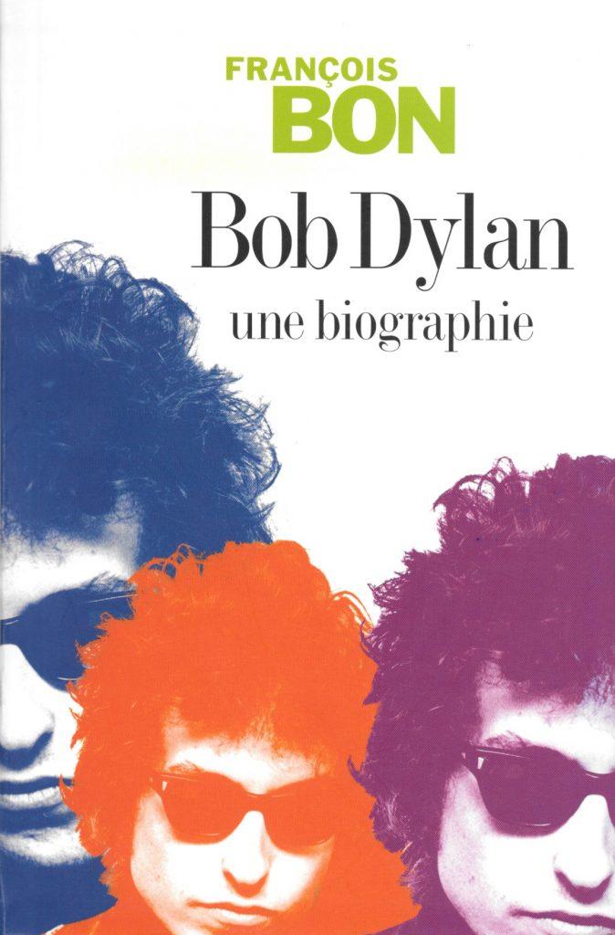 François Bon, Bob Dylan, 2007, couverture