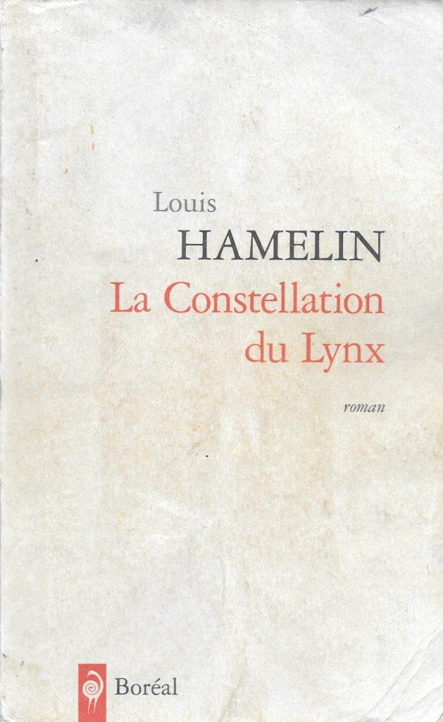 Louis Hamelin, la Constellation du lynx, 2010, couverture