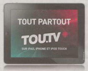 «Tout partout. Tou.TV», slogan, 2011