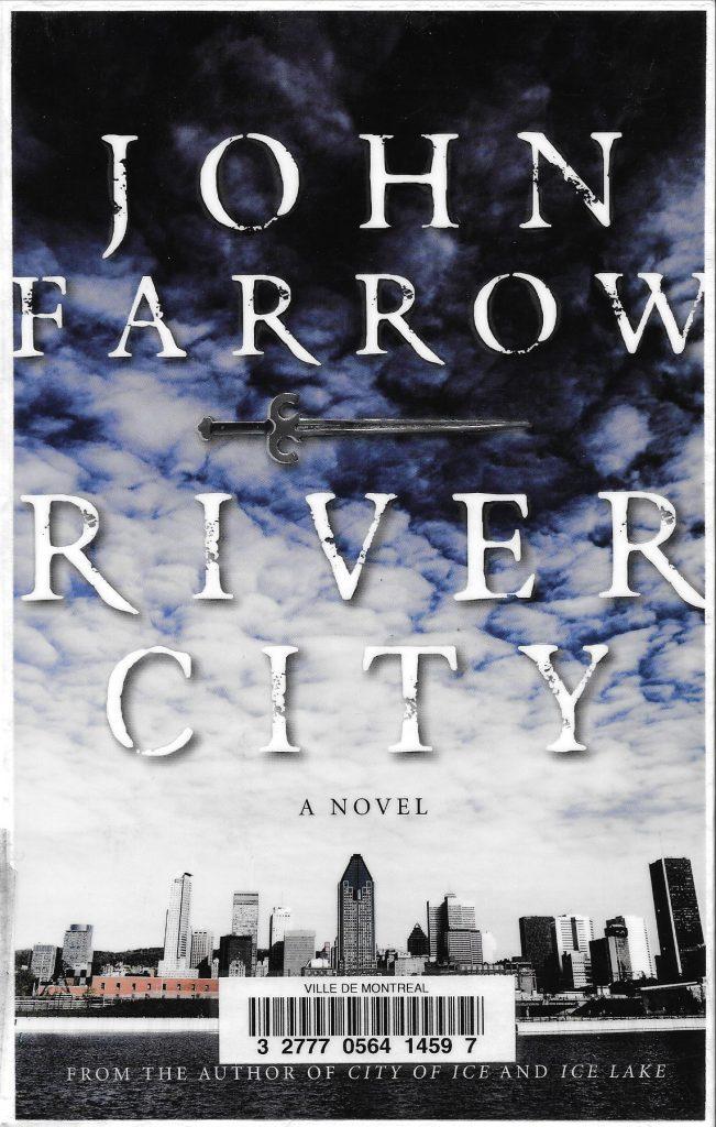 John Farrow, River City, 2011, couverture
