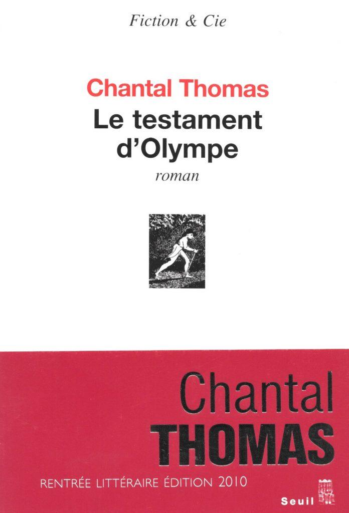 Chantal Thomas, le Testament d'Olympe, 2010, couverture