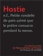 «Hostie», publicité du diocèse de Montréal, 2011