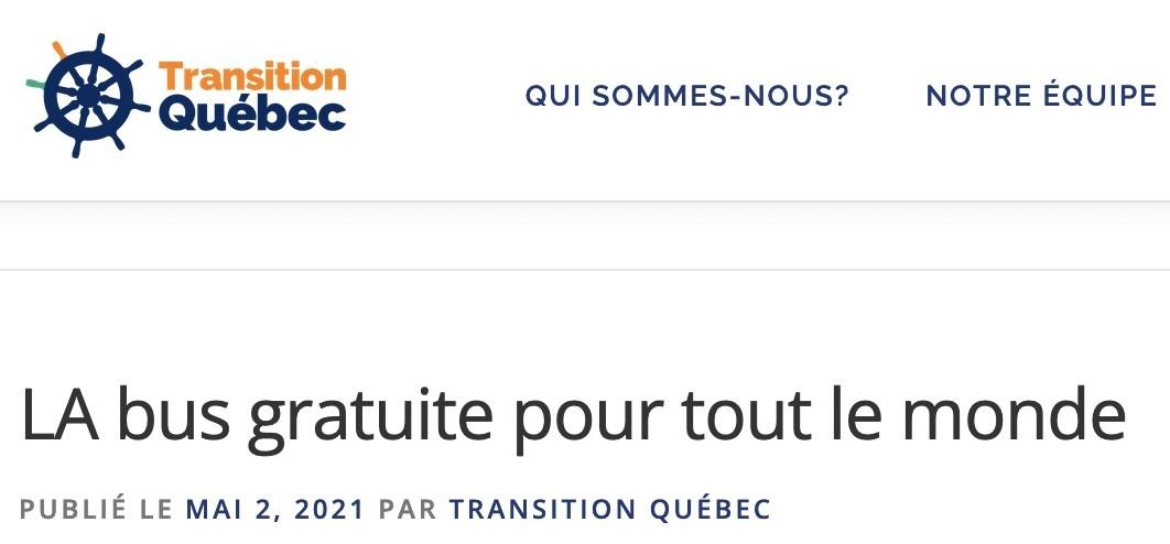 « LA bus gratuite pour tout le monde», publicité électorale du parti Transition Québec, mai 2021