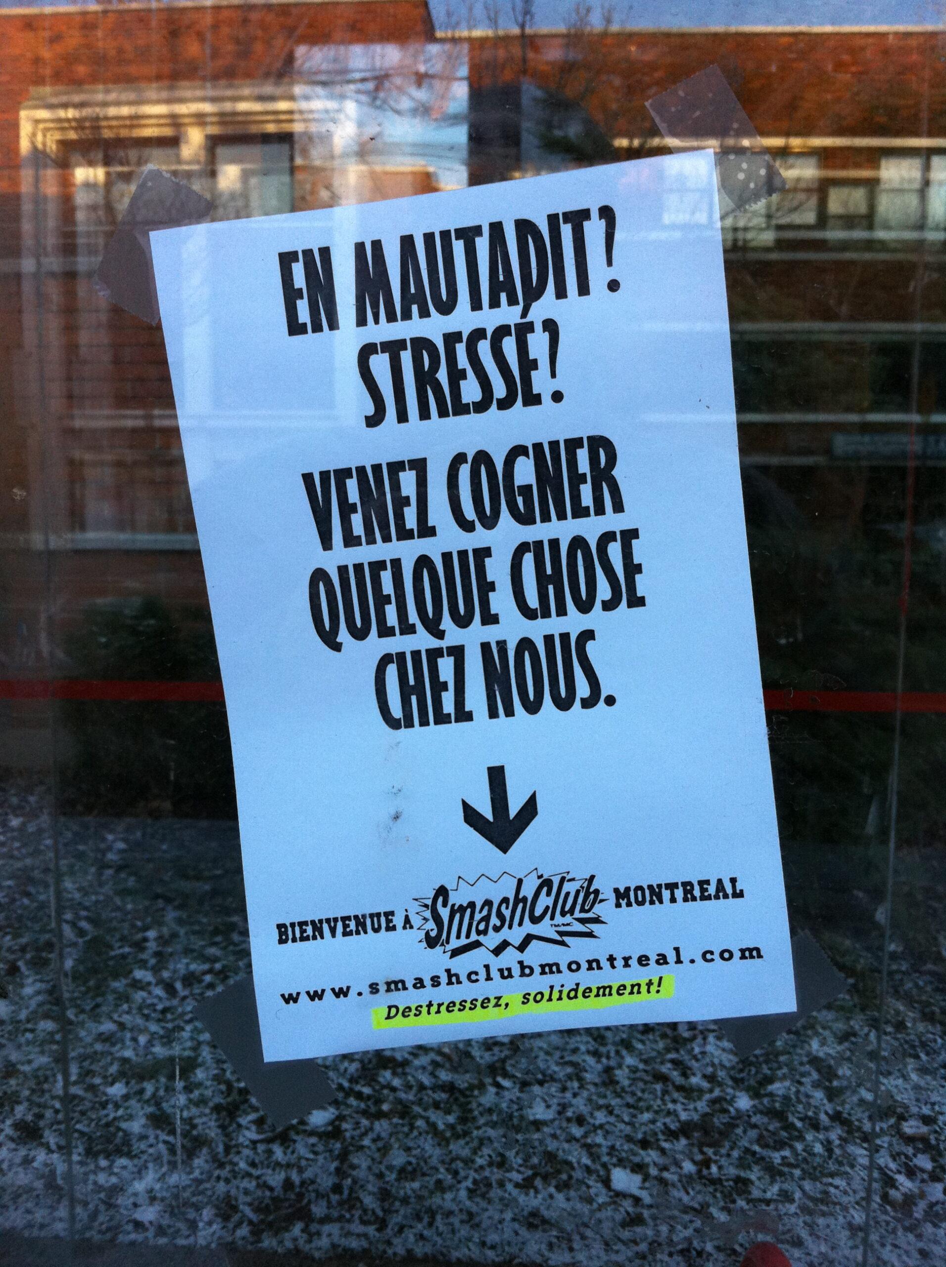 «En mautadit !», publicité, Montréal, 2011
