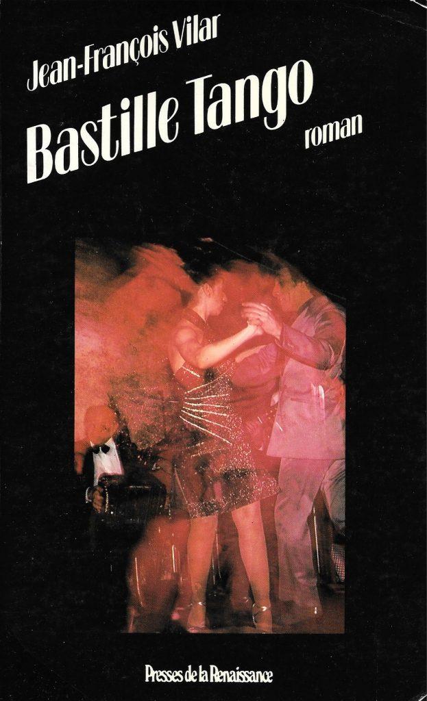 Jean-François Vilar, Bastille tango, 1986, couverture