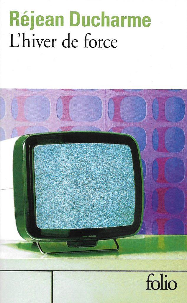 Réjean Ducharme, l'Hiver de force, éd. de 1984, couverture