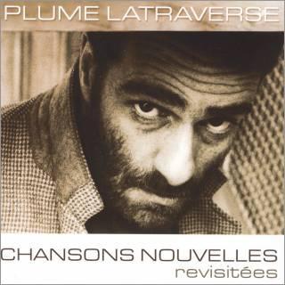Plume Latraverse, Chansons nouvelles (revisitées), 2007, pochette
