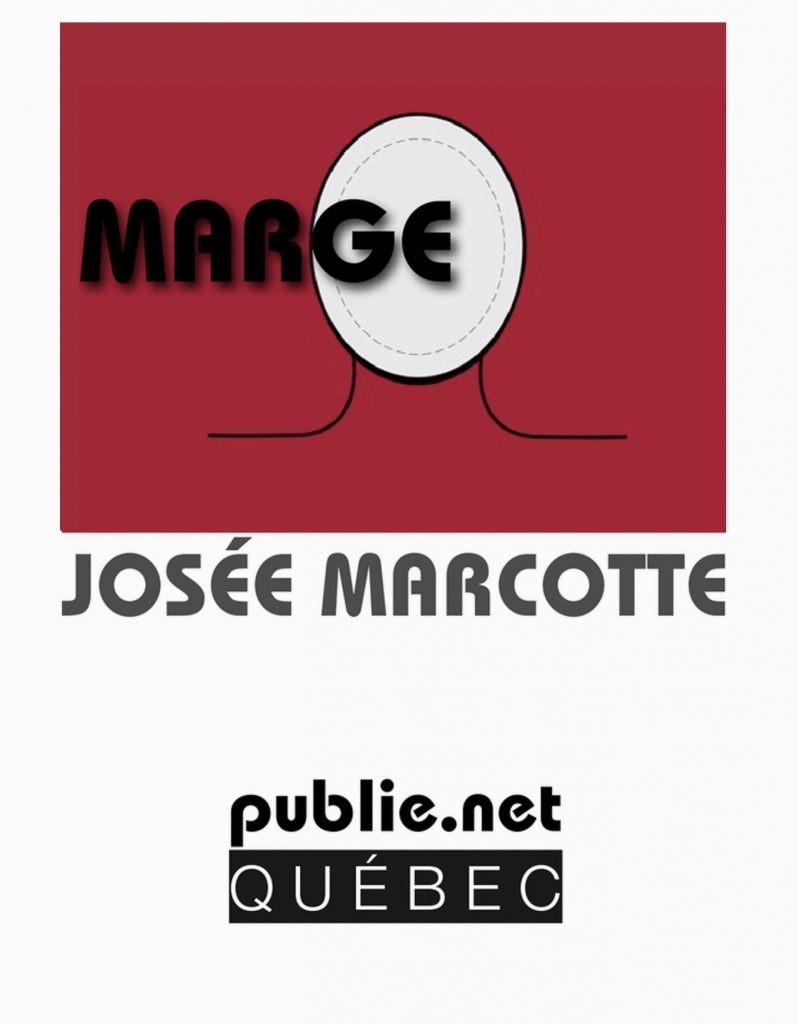 Josée Marcotte, Marge, 2010, couverture