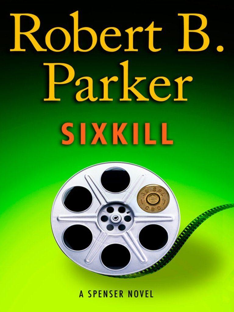 Robert B. Parker, Sixkill, 2011, couverture