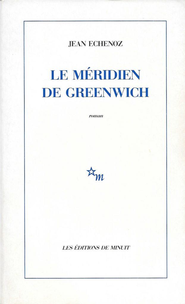 Jean Echenoz, le Méridien de Greenwich, 1979, couverture
