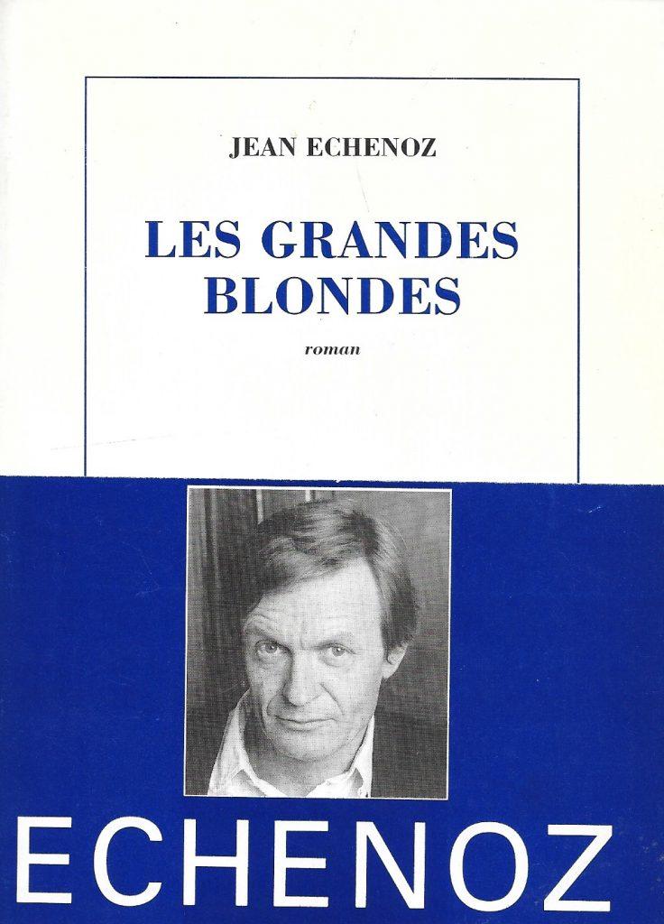 Jean Echenoz, les Grandes Blondes, 1995, couverture