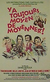 Y a toujours moyen de moyenner, film de Denis Héroux, 1973