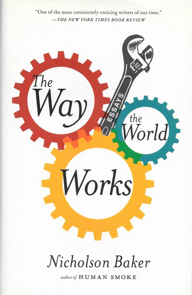 Nicholson Baker, The Way the World Works, 2013, couverture