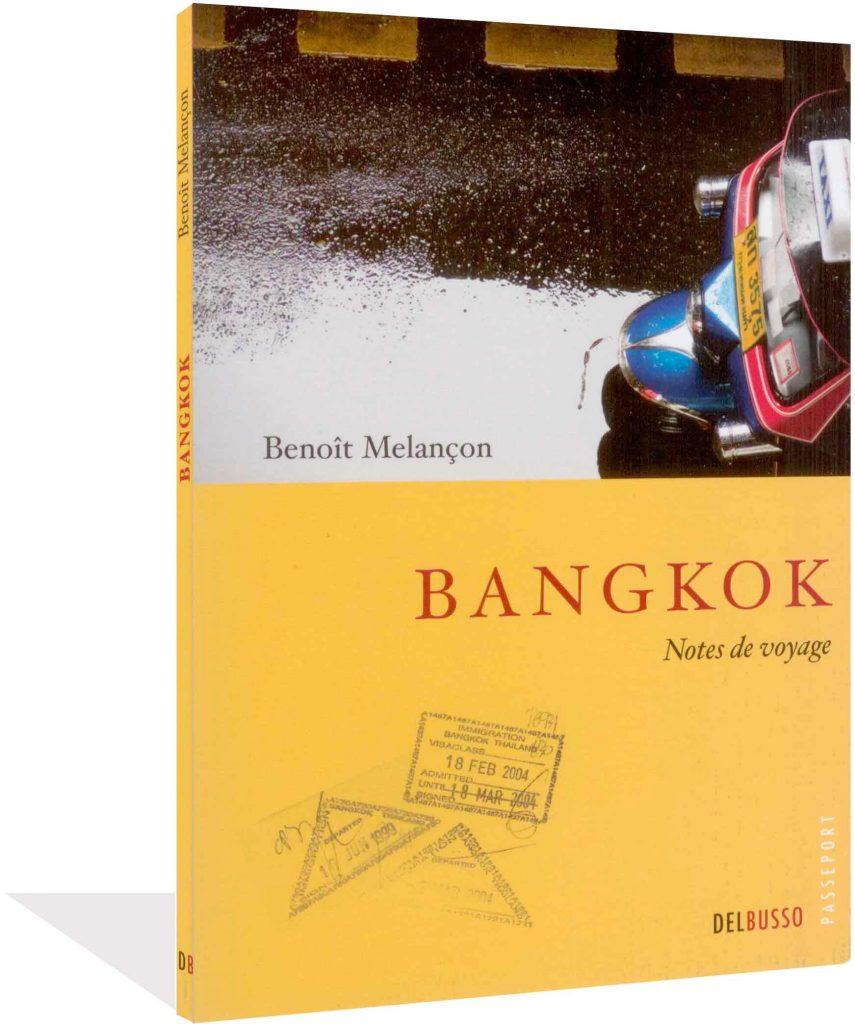 Benoît Melançon, Bangkok, 2009, couverture