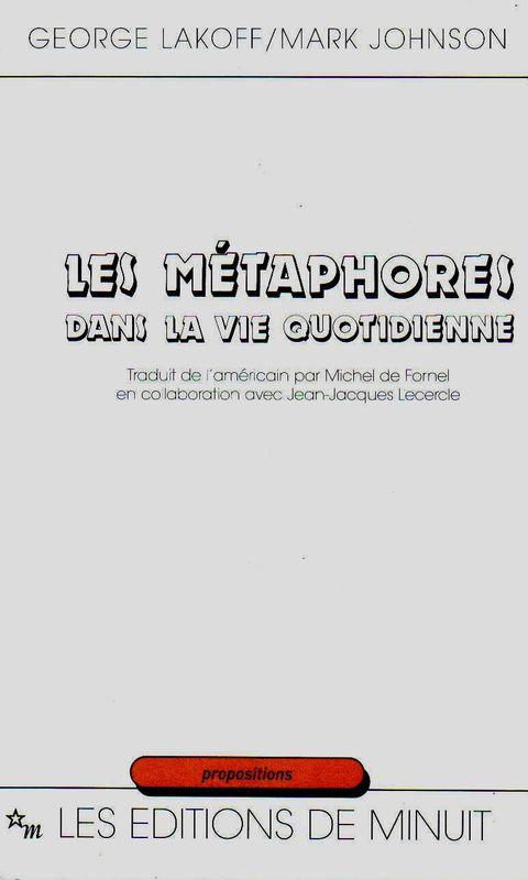 George Lakoff et Mark Johnson, les Métaphores dans la vie quotidienne, 1985, couverture