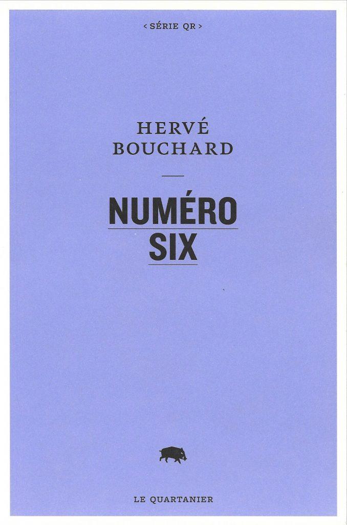 Hervé Bouchard, Numéro six, 2014, couverture