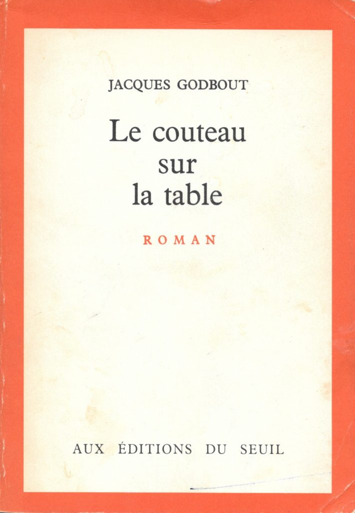 Jacques Godbout, le Couteau sur la table, 1965, couverture