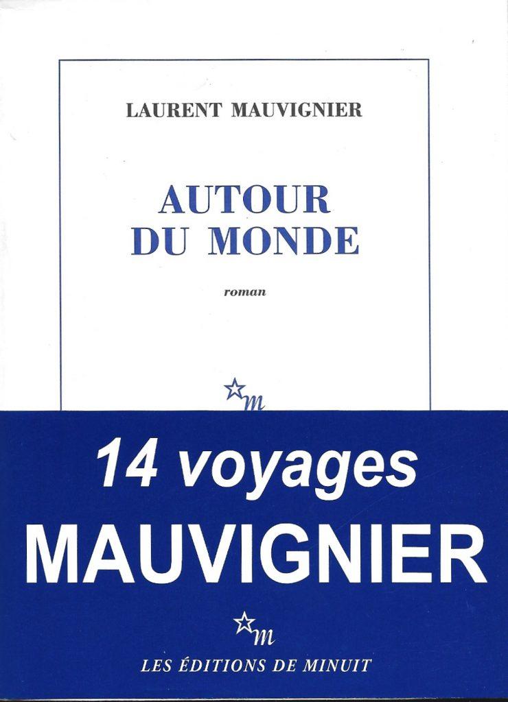 Laurent Mauvignier, Autour du monde, 2014, couverture