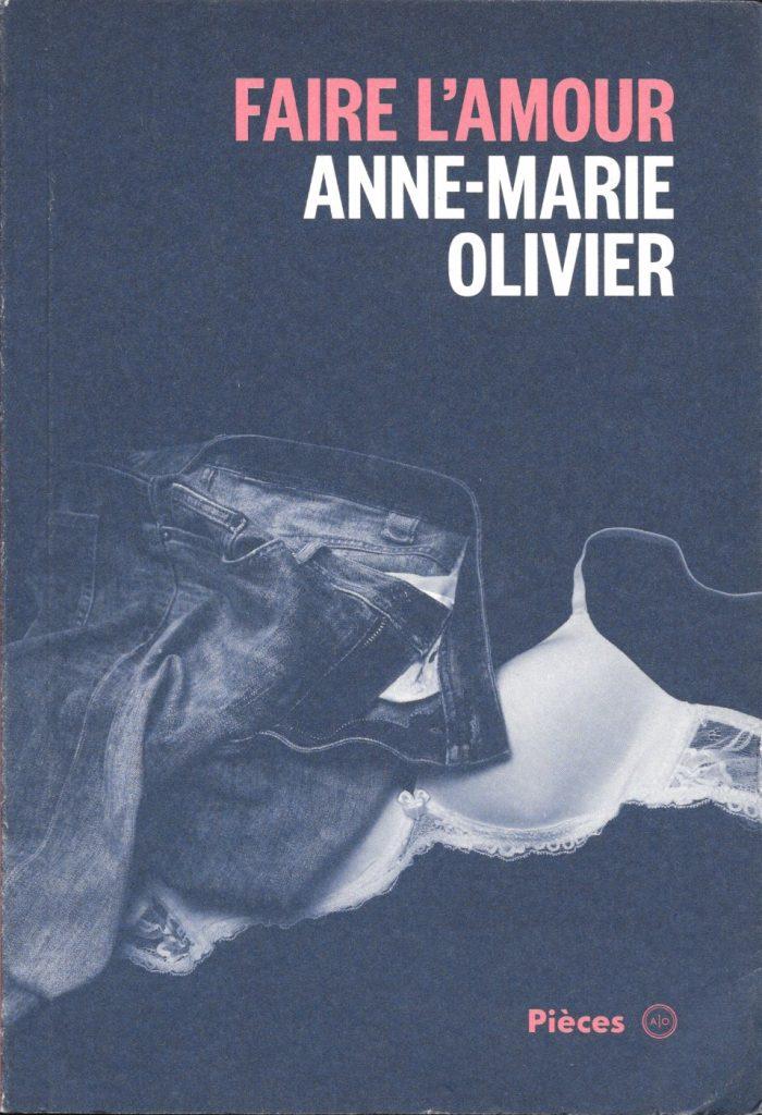 Anne-Marie Olivier, Faire l'amour, 2014, couverture