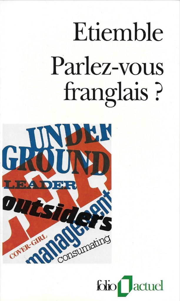 Étiemble, Parlez-vous franglais ?, 1991, couverture