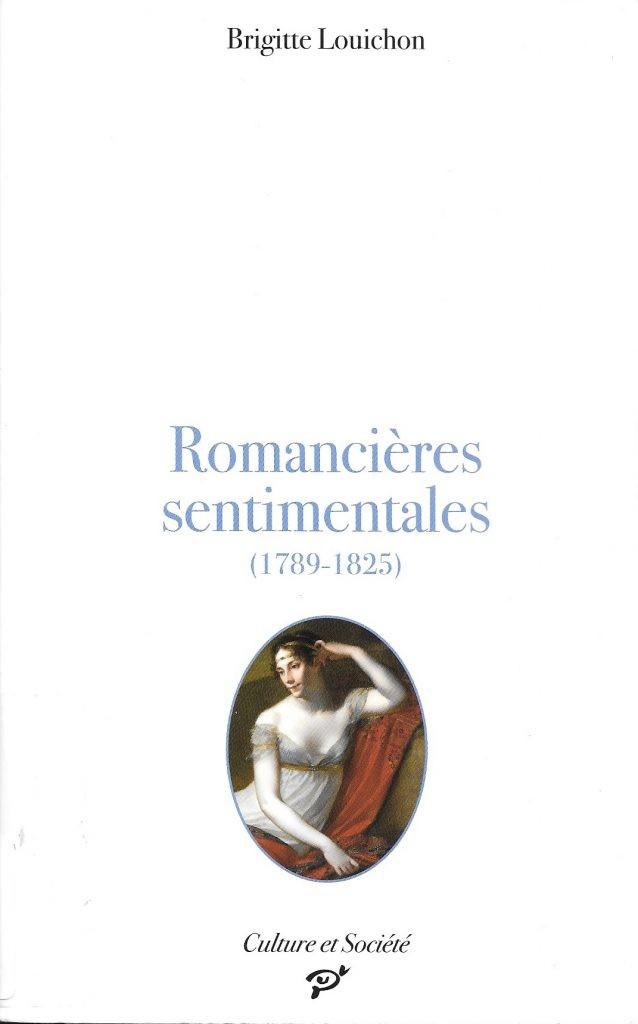 Brigitte Louichon, Romancières sentimentales (1789-1825), 2009, couverture