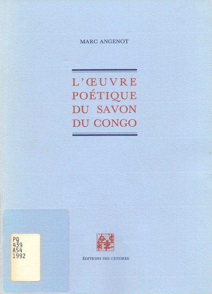 Marc Angenot, l'Œuvre poétique du Savon du Congo, 1992, couverture