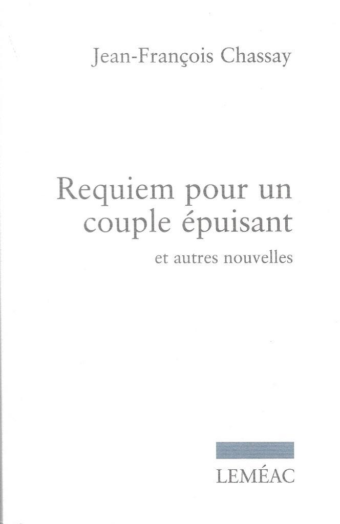 Jean-François Chassay, Requiem pour un couple épuisant et autres nouvelles, 2015, couverture