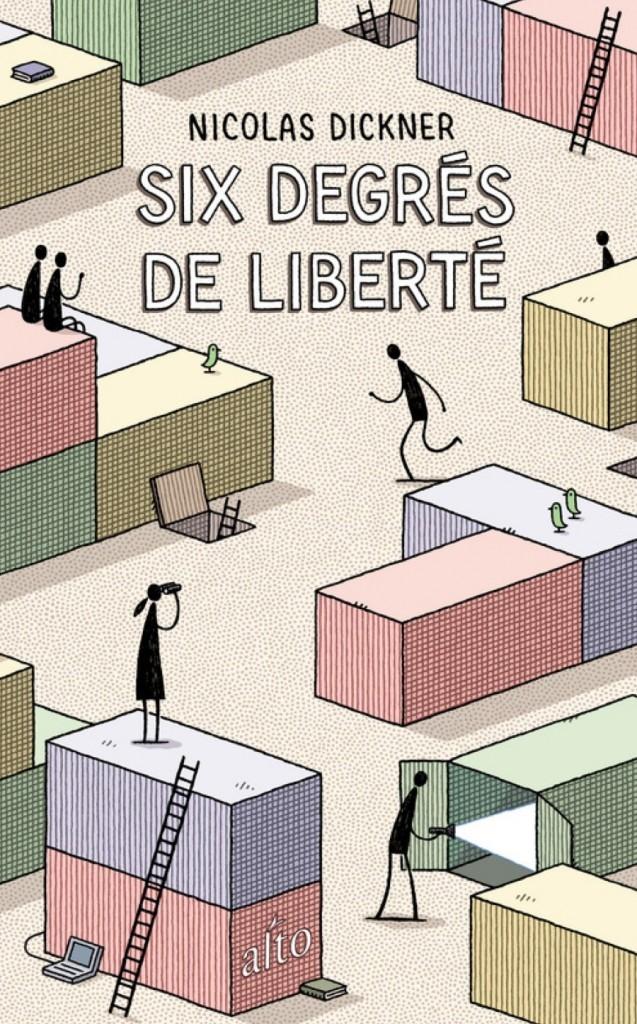 Nicolas Dickner, Six degrés de liberté, 2015, couverture