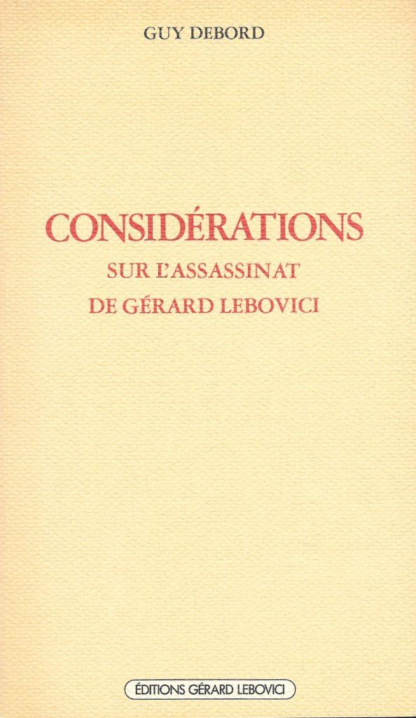 Guy Debord, Considérations sur l'assassinat de Gérard Lebovici, 1985, couverture