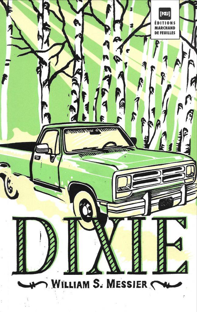 William Messier, Dixie, 2013, couverture