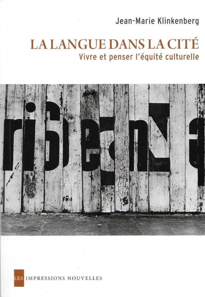 Jean-Marie Klinkenberg, la Langue dans la Cité, 2015, couverture