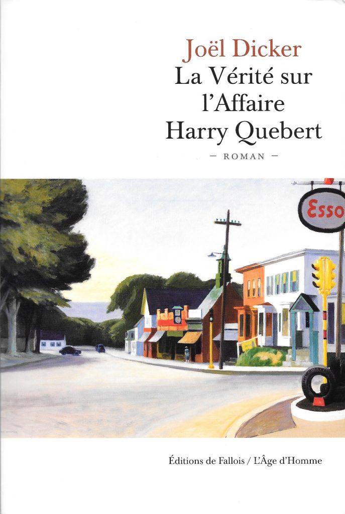 Joël Dicker, la Vérité sur l'Affaire Henri Quebert, 2012, couverture