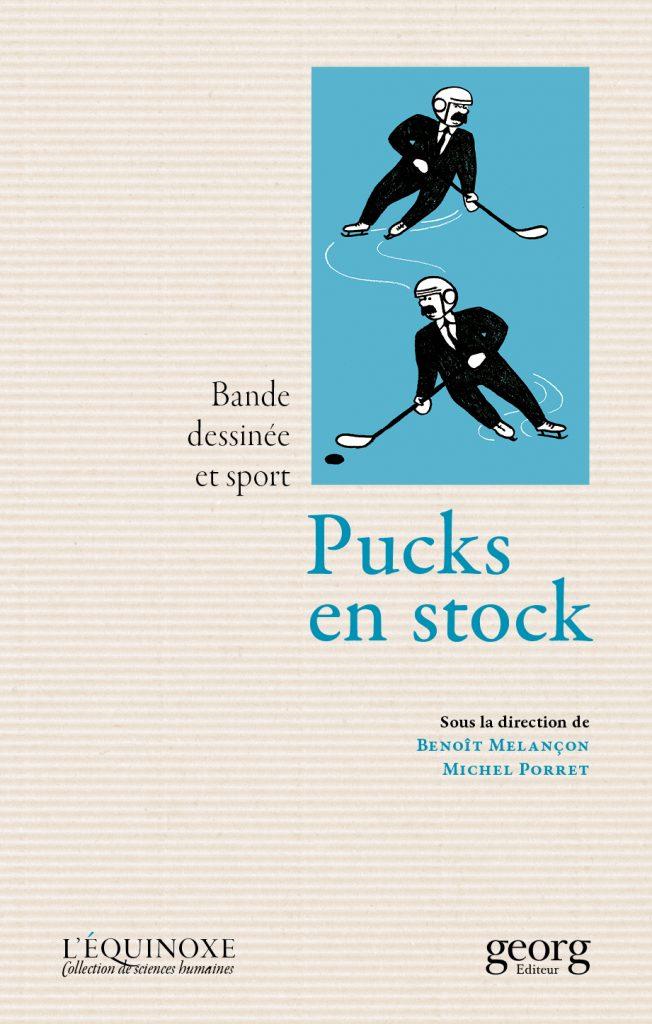 Pucks en stock, 2016, couverture