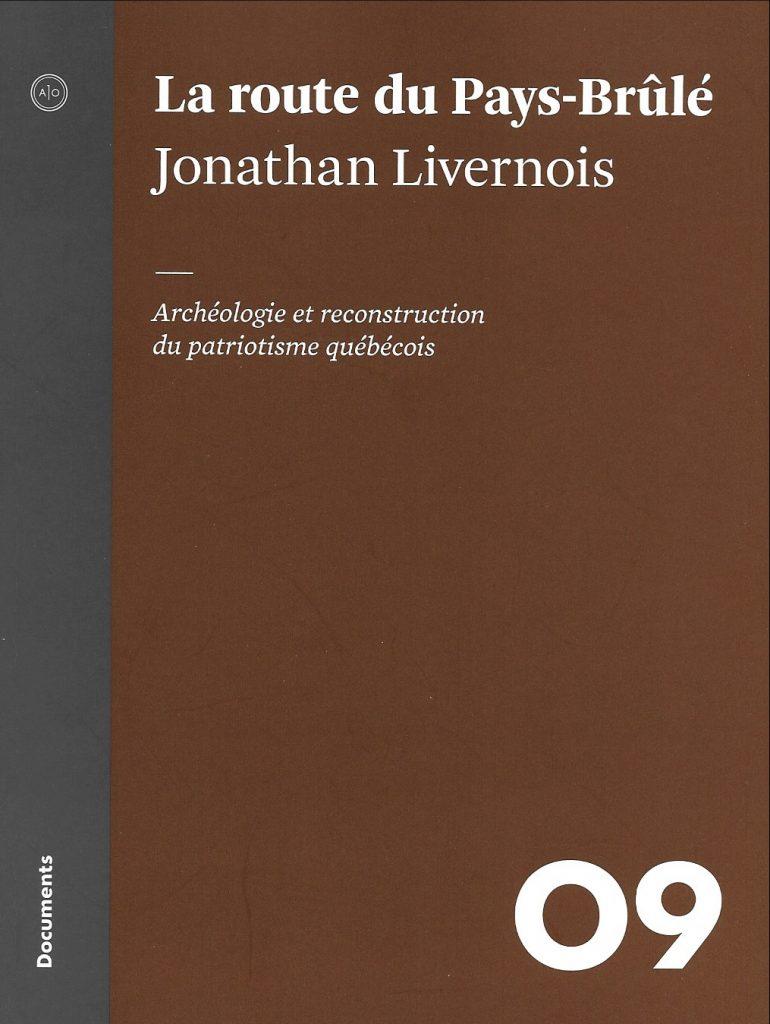 Jonathan Livernois, la Route du Pays-Brûlé, 2016, couverture