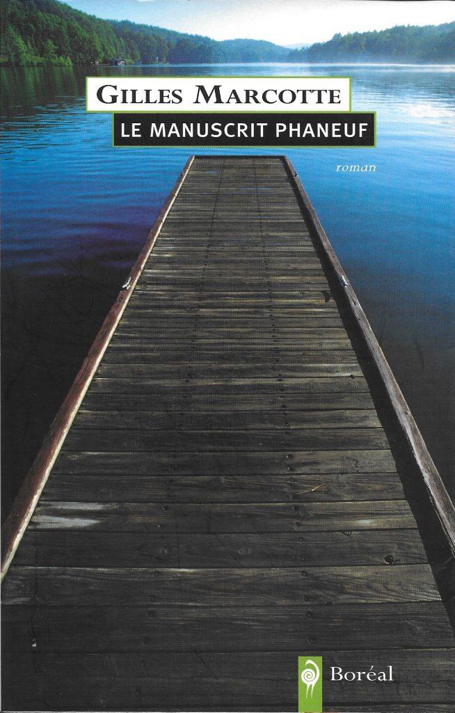 Gilles Marcotte, le Manuscrit Phaneuf, 2005, couverture