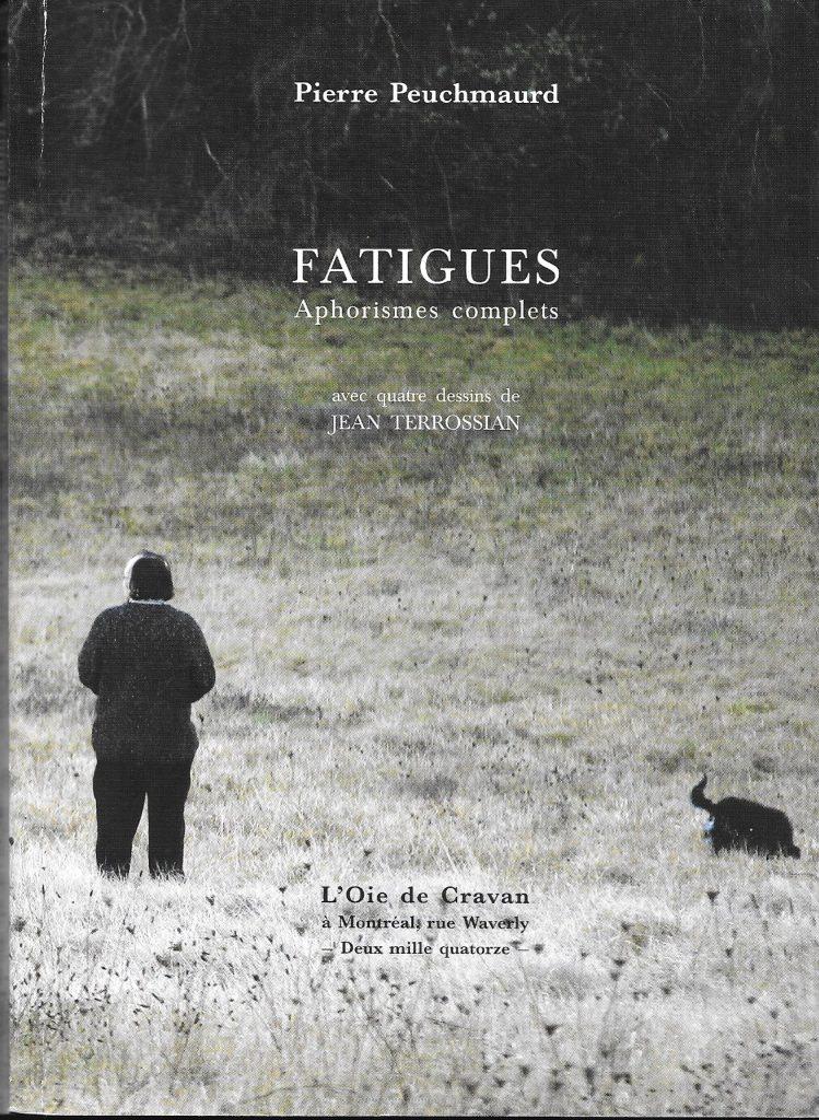 Pierre Peuchmaurd, Fatigues, 2014, couverture