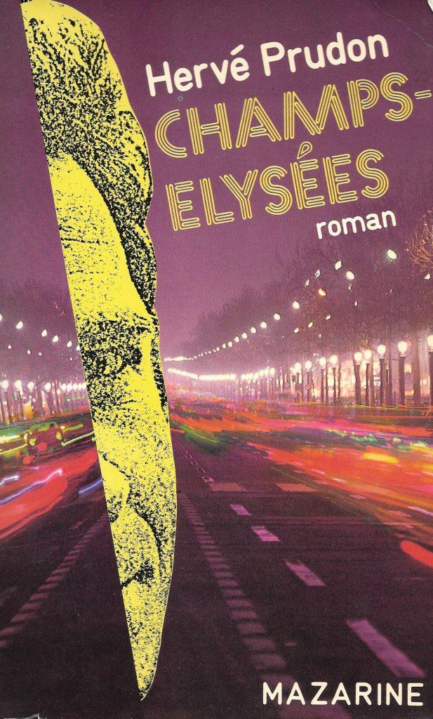 Hervé Prudon, Champs-Élysées, 1984, couverture