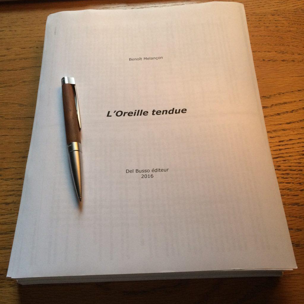 Premier manuscrit de l'Oreille tendue (2016)