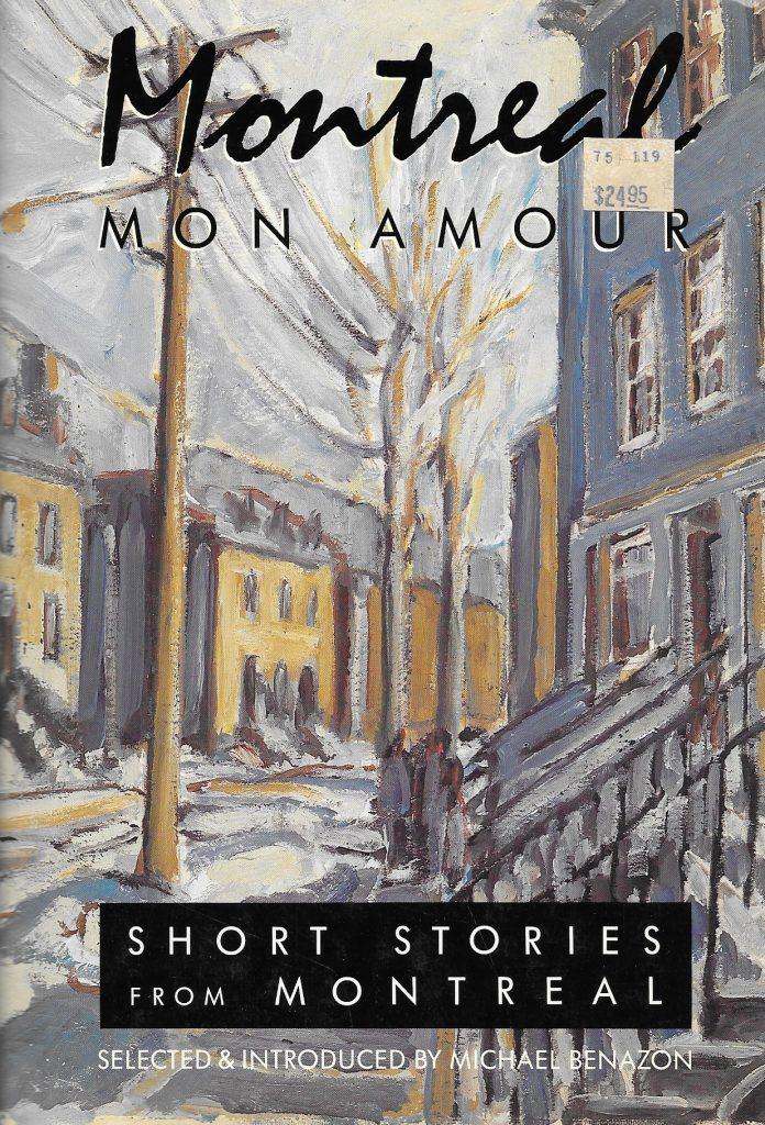 Michael Benazon (édit.), Montreal mon amour. Short Stories from Montreal, 1989, couverture
